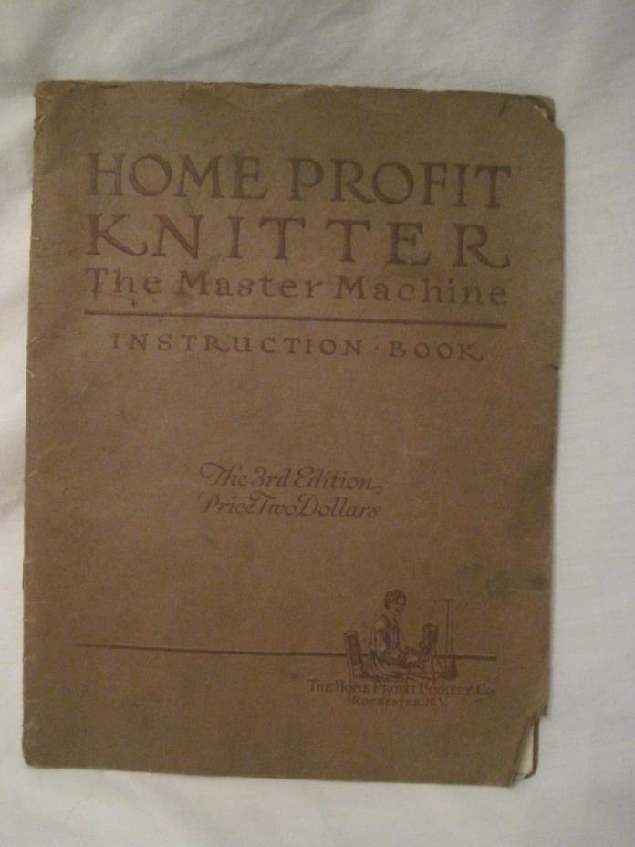 rare antique Home Profit Knitter Master Machine Book Hosiery knitting manual