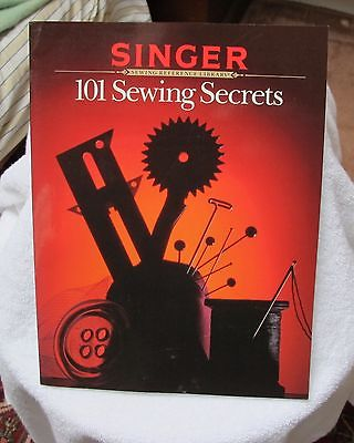 101 Sewing Secrets from Singer