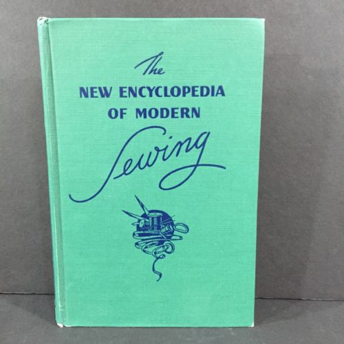 The New Encyclopedia of Modern Sewing Frances Blondin Hardcover 1946 3rd Edition