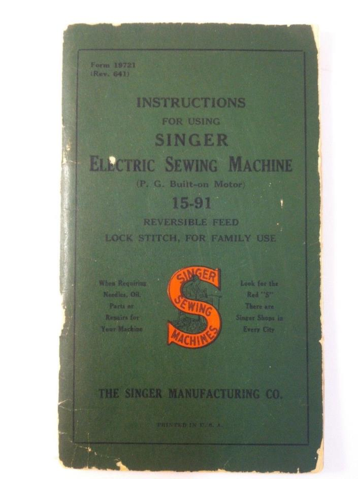 Vintage Singer 15-91 Sewing Machine Instruction Manual Brochure Form 19721