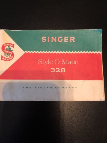 Genuine Original Vintage Singer 328k Style-O-Matic Sewing Machine Manual