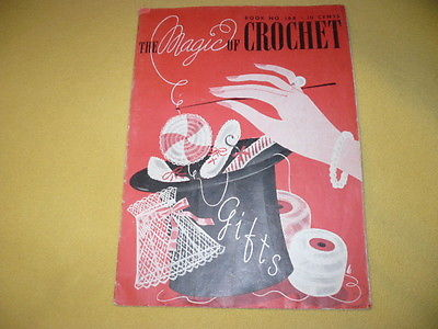 1941 THE MAGIC OF CROCHETED book # 168