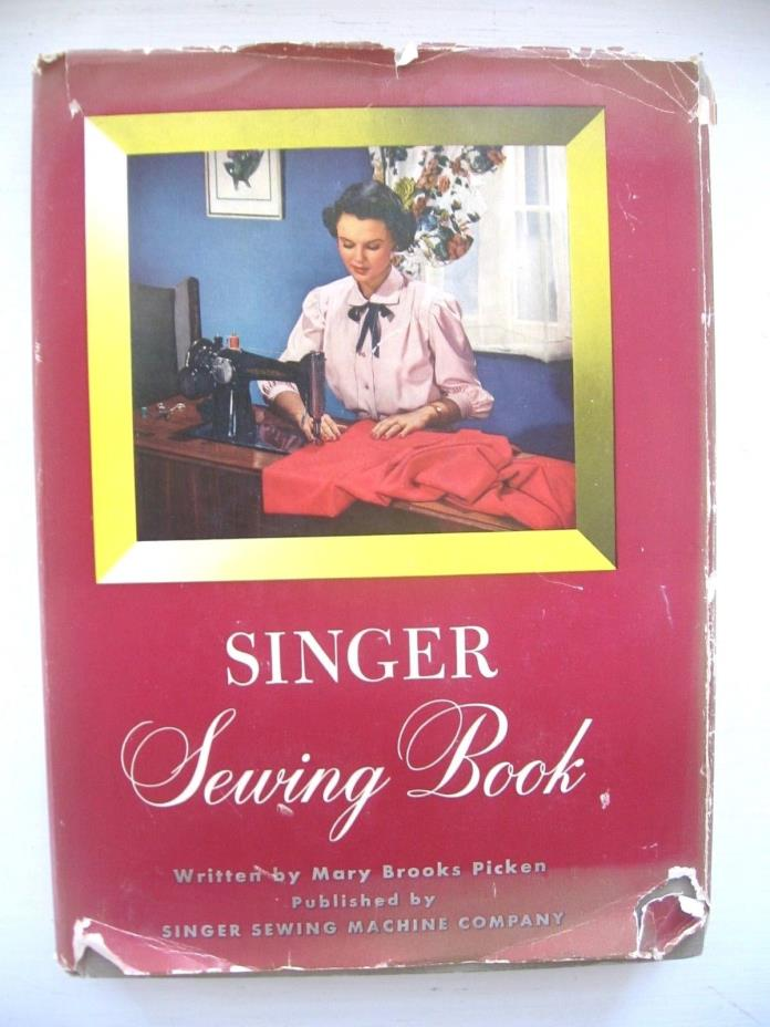 VINTAGE SINGER SEWING BOOK HARDCOVER & DUST JACKET PICKEN 1949 EXCELLENT