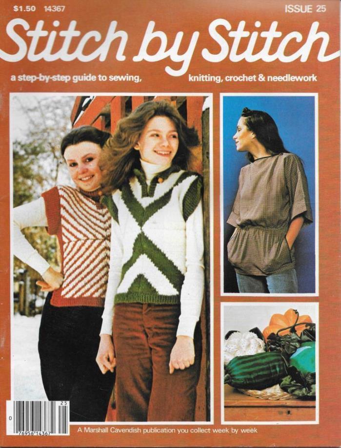 Stitch by Stitch Issue 25 14367 Sewing Knitting Crochet & Needlework Magazine V2