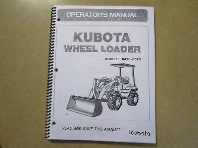 Kubota R420 R520 R 420 520 Wheel Loader & Backhoe owners & maintenance manual