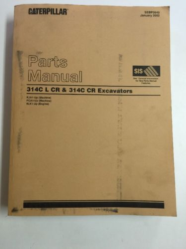 CAT CATERPILLAR 314C L CR EXCAVATOR PARTS BOOK MANUAL S/N KJA PCA