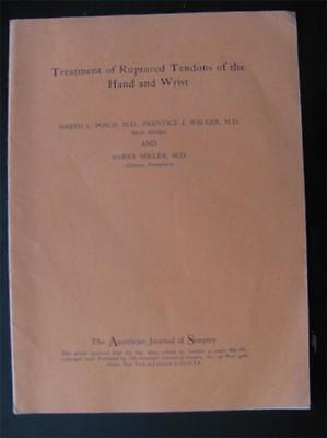 Medical Ruptured Tendons Hand & Wrist Treatment 1956 American Journal of Surgery