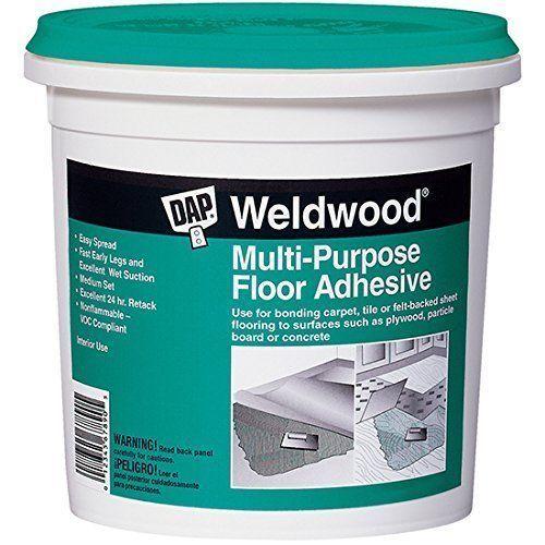 Dap Weldwood Multi Purpose Floor Adhesive 1 Quart Water Resistant