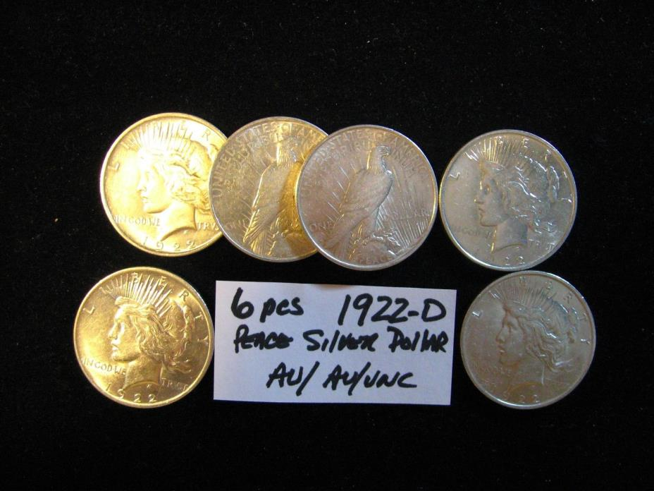 6 PCS PEACE SILVER DOLLARS ALL 1922-D ALL AU TO UNC. FREE SHIPPING