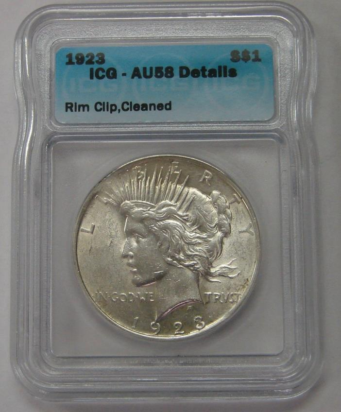 RIM CLIP MINT ERROR 1923 Peace Silver Dollar ICG AU58 Details Cleaned Clip at 10