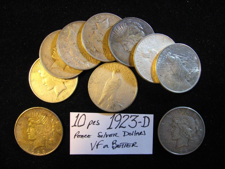 10 PCS PEACE SILVER DOLLARS ALL 1923-D VF OR BETTER. FREE SHIPPING