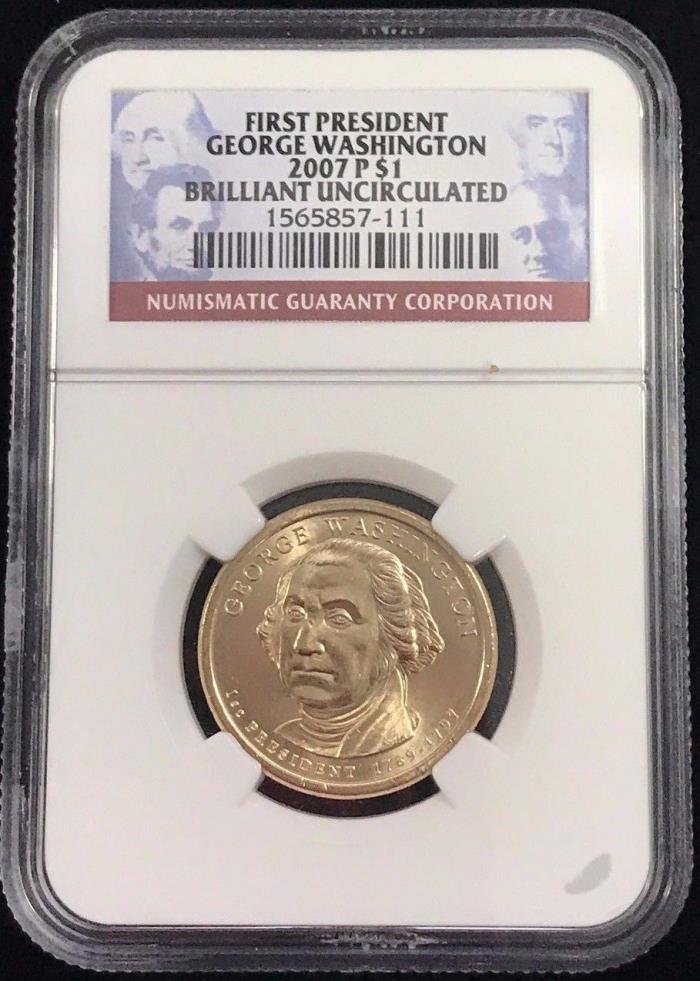 2007 P $1 First President George Washington NGC Brilliant Uncirculated