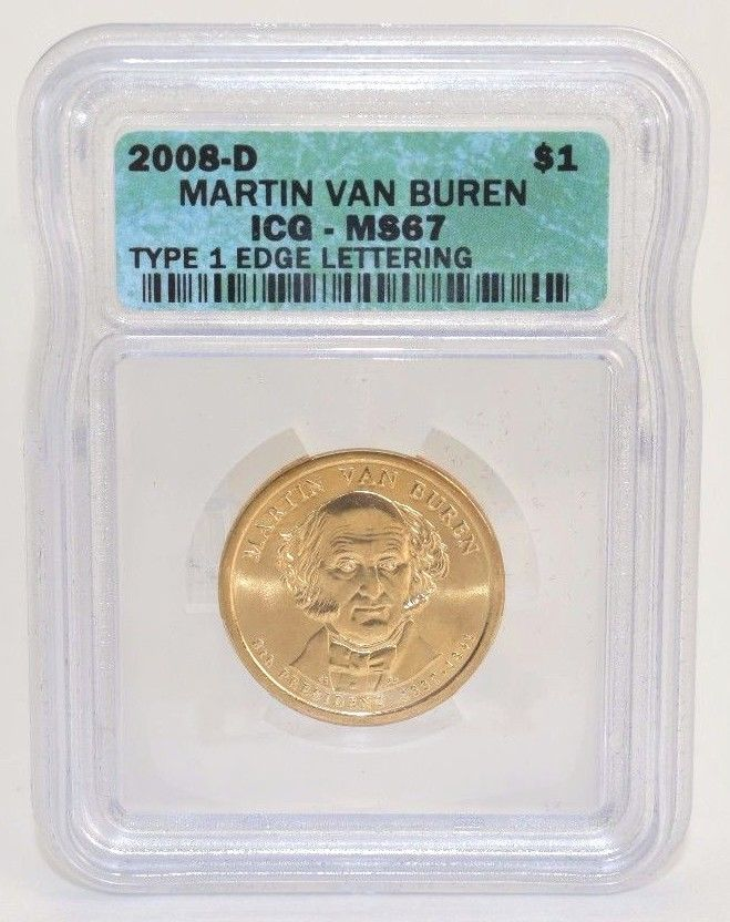 2 pc 2008 D and P $1.00 Martin Van Buren -Type 1 Edge Lettering - ICG MS67