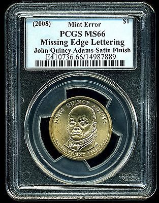 (2008) $1 John Quincy Adams Dollar MS66 PCGS Mint Error Missing Edge Lettering