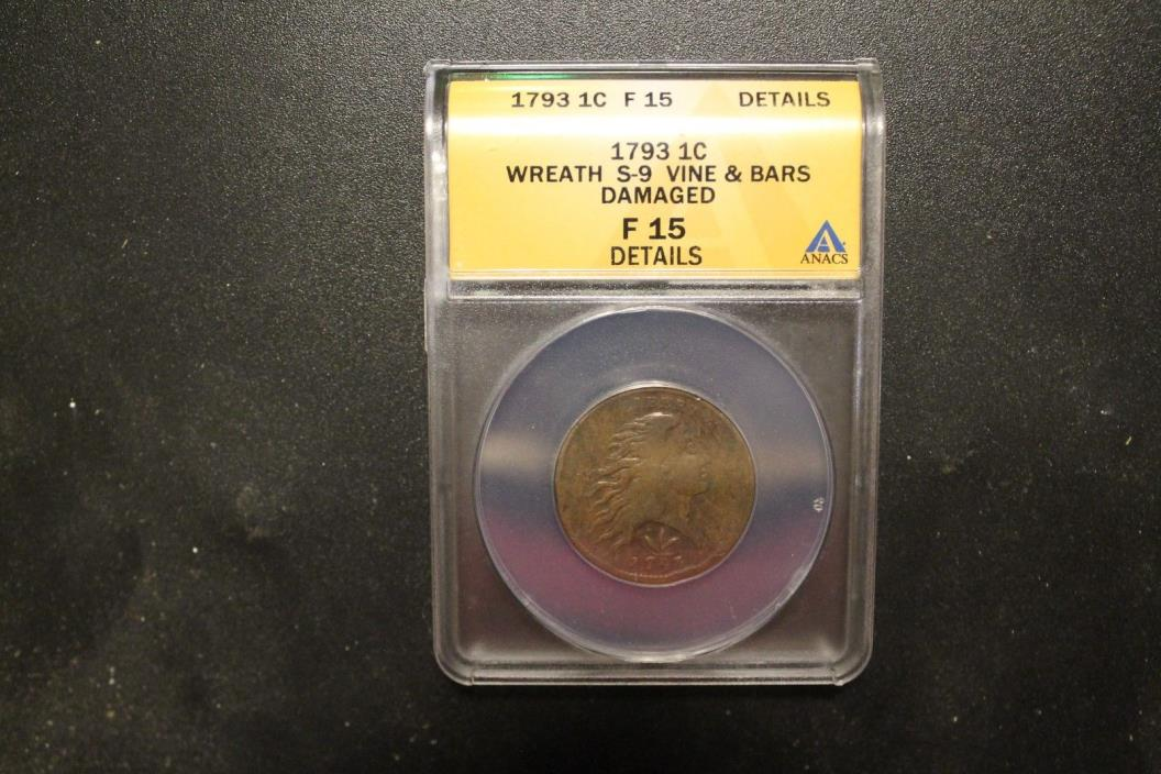 1793 S-9 ANACS F Details Vine and Bars Edge Wreath Large Cent Coin 1c