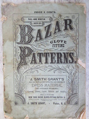 Rare Antique 1889-90 Catalog McCall's Bazzar Patterns Clothing J.Smith Grant