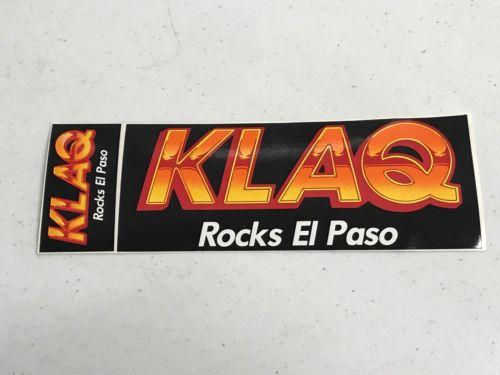 Superior Vintage Radio Station Bumper Sticker KLAQ El Paso Texas Rock n Roll