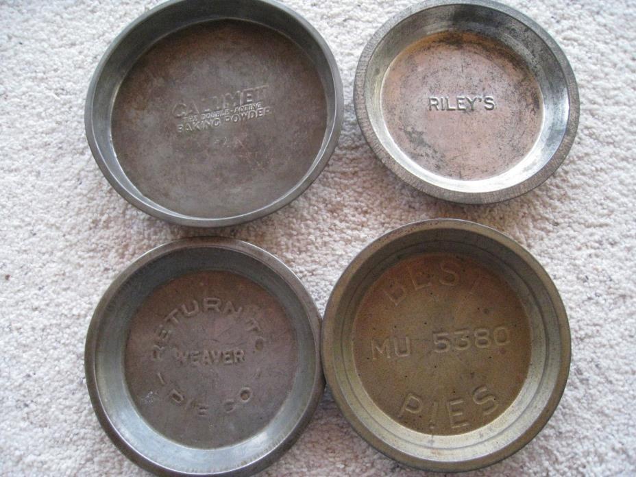 4 Vintage Pie Tins Baking Pans- WEAVER, BEST PIES, RILEY'S, CALUMET