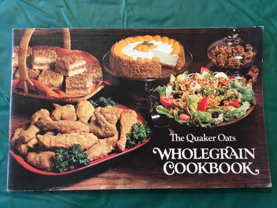 Vintage 1979 Quaker Oats Wholegrain Cookbook promotional advertising