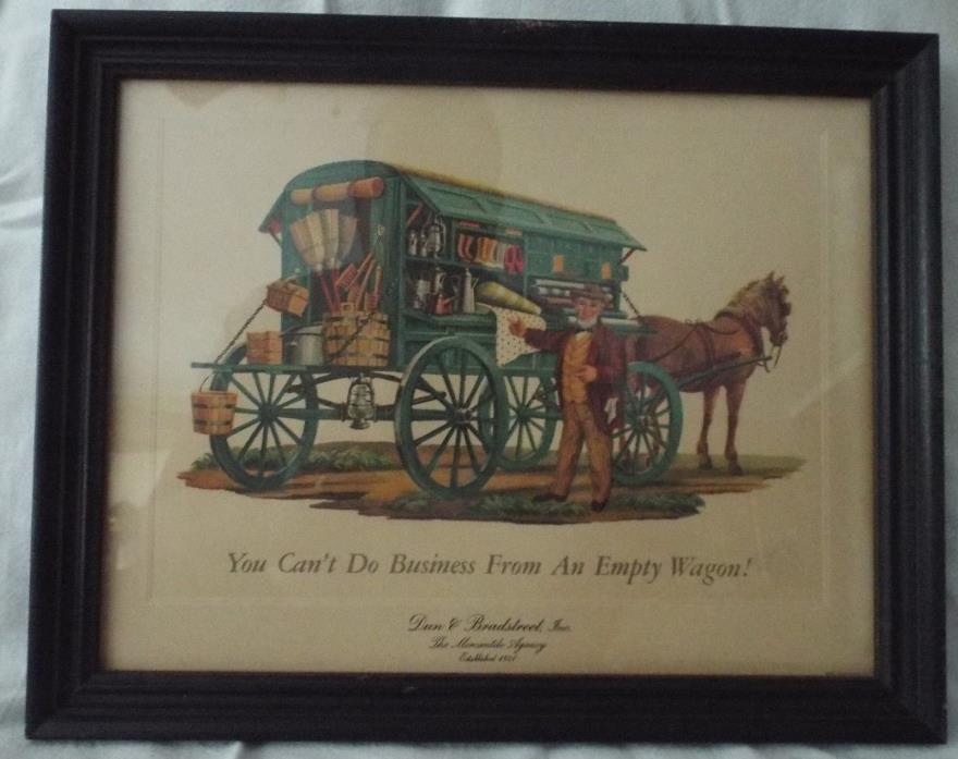 RARE Framed Dun & Bradstreet ad print - YOU CANT DO BUSINESS FROM AN EMPTY WAGON