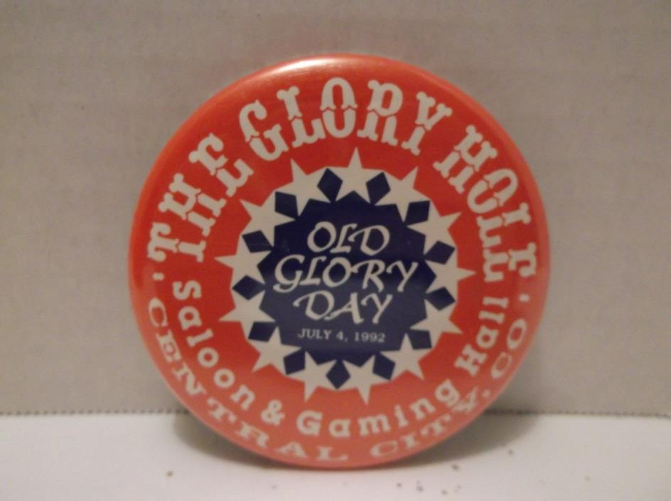 Central City Colorado Glory Hole Saloon Gaming Hall Casino 1992 Pinback Button