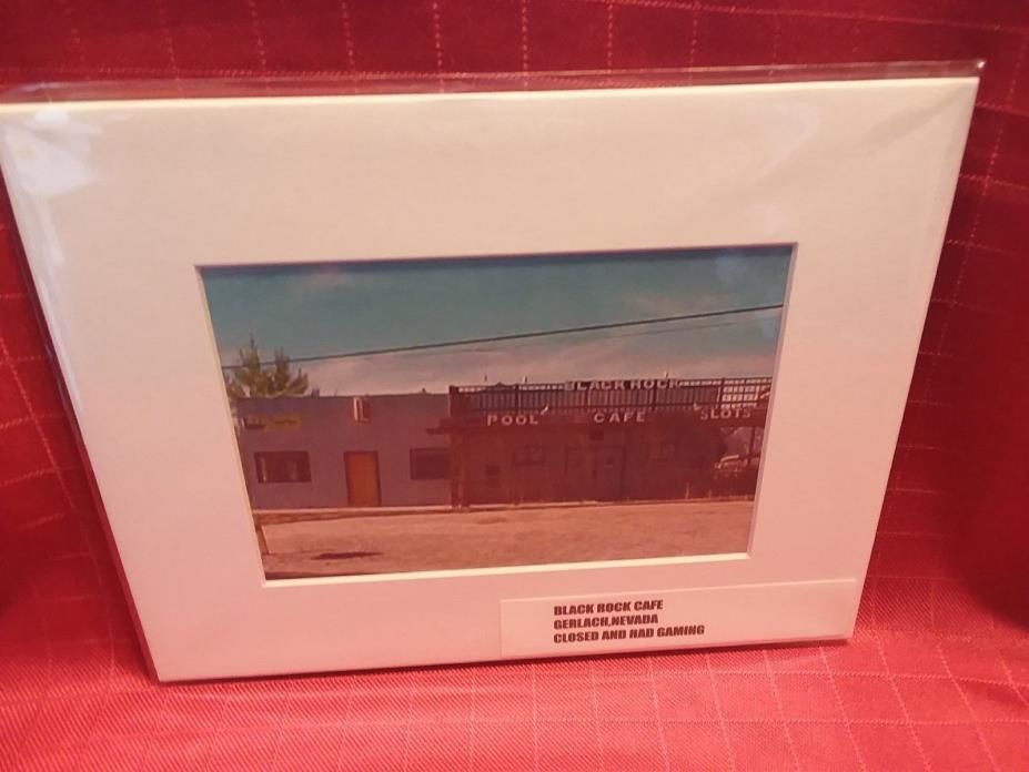*******BLACK ROCK CAFE*******  (HAD GAMING)) GERLACH,NV  ***prem.matted print***