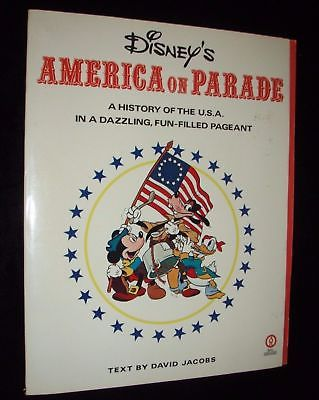 Disney's AMERICA ON PARADE History of the USA in a Dazzling Pageant / Book 1975