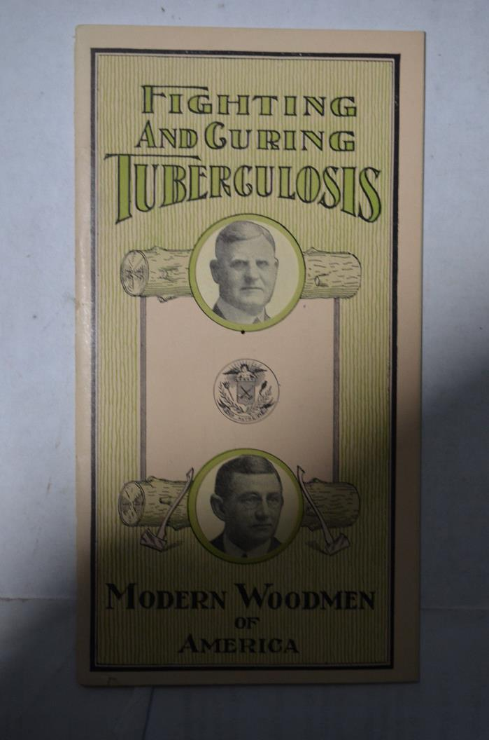 Modern Woodmen, Fighting and Curing Tuberculosis Brochure, post WWI
