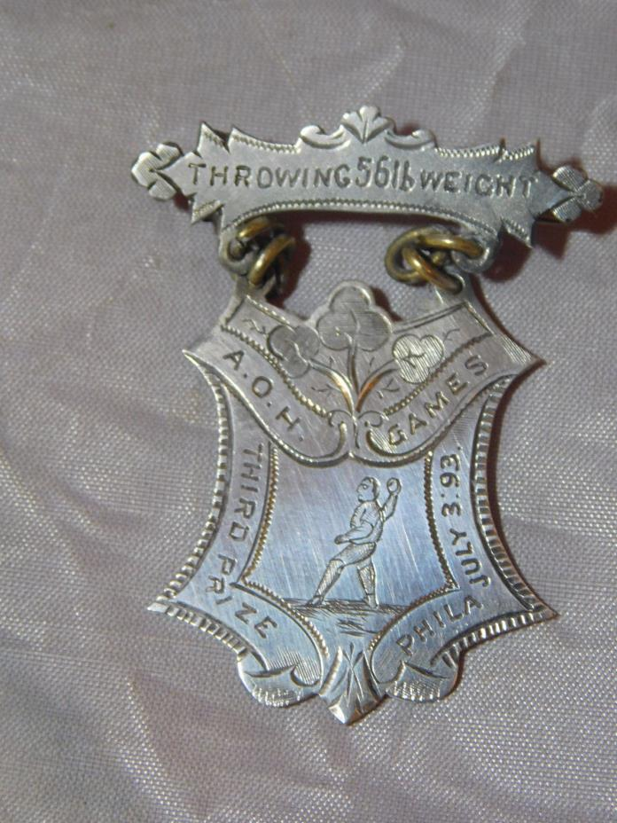 1893 SILVER A.O.H. GAMES MEDAL THROWING 56LB WEIGHT ANCIENT ORDER OF HIBERNIANS