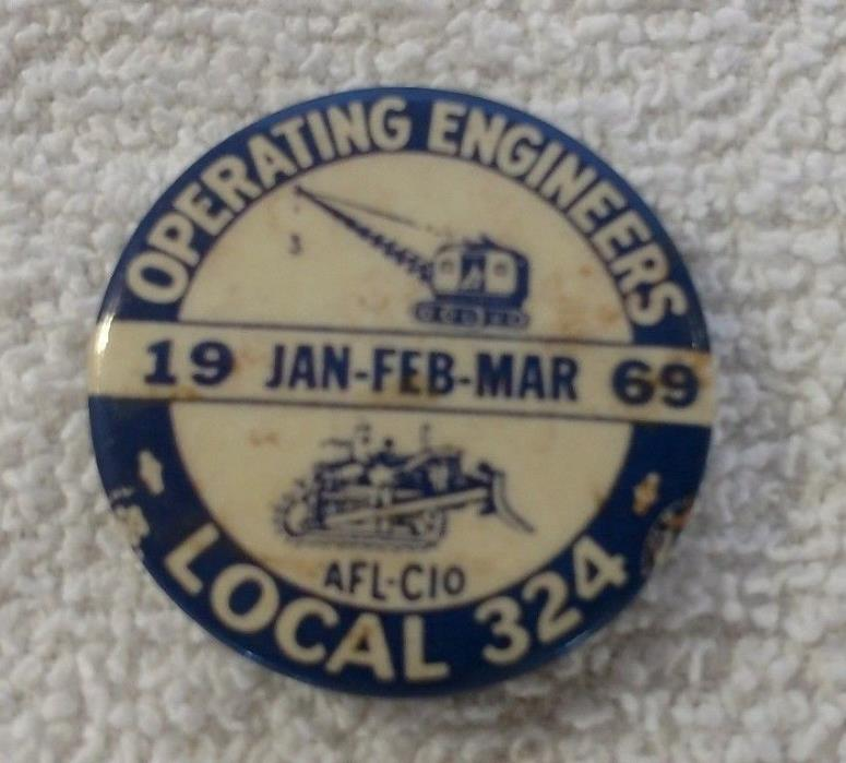 Vtg OPERATING ENGINEERS Local 324 Michigan Pin Back Button Jan-Mar 1969