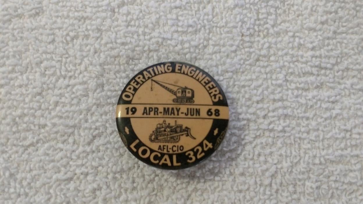 Vtg OPERATING ENGINEERS Local 324 Michigan Pin Back Apr-Jun 1968