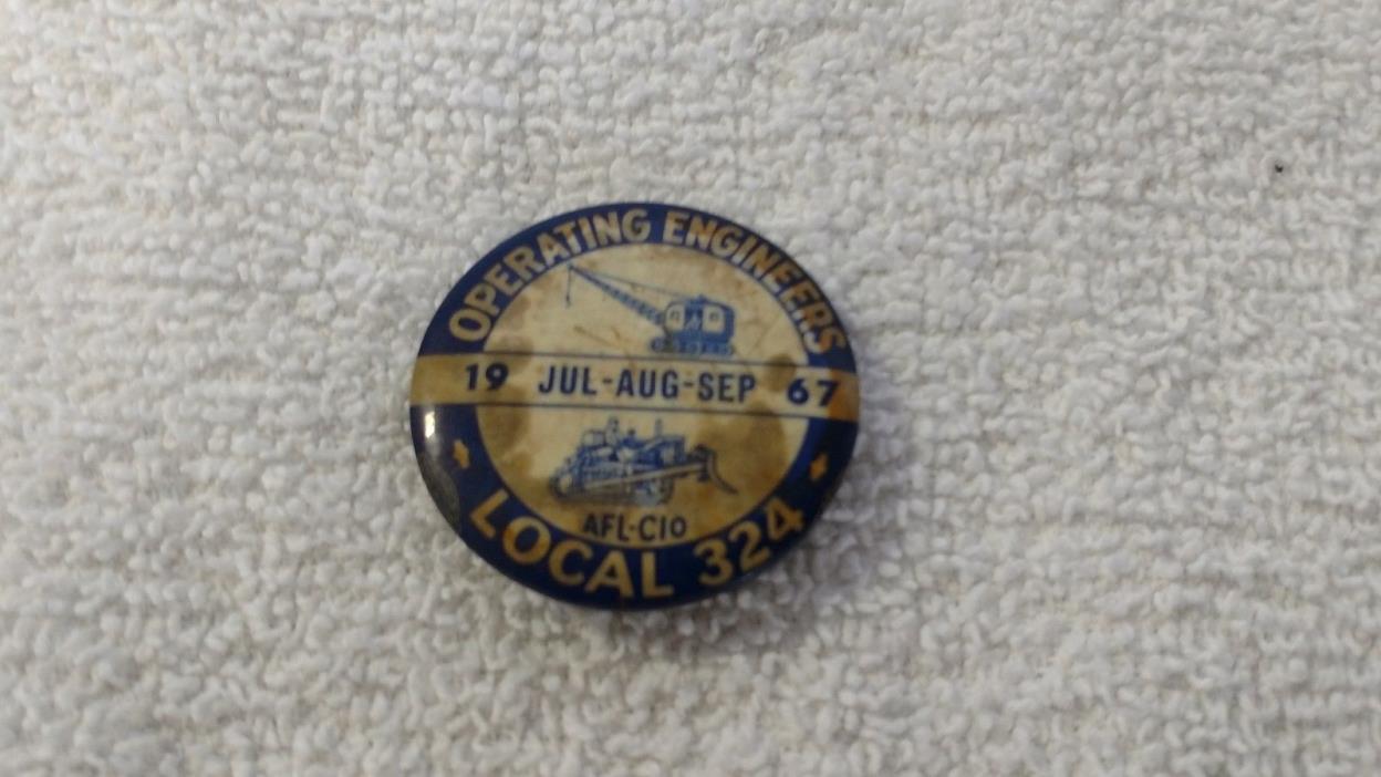 Vtg OPERATING ENGINEERS Local 324 Michigan Pin Back Jul-Sep 1967