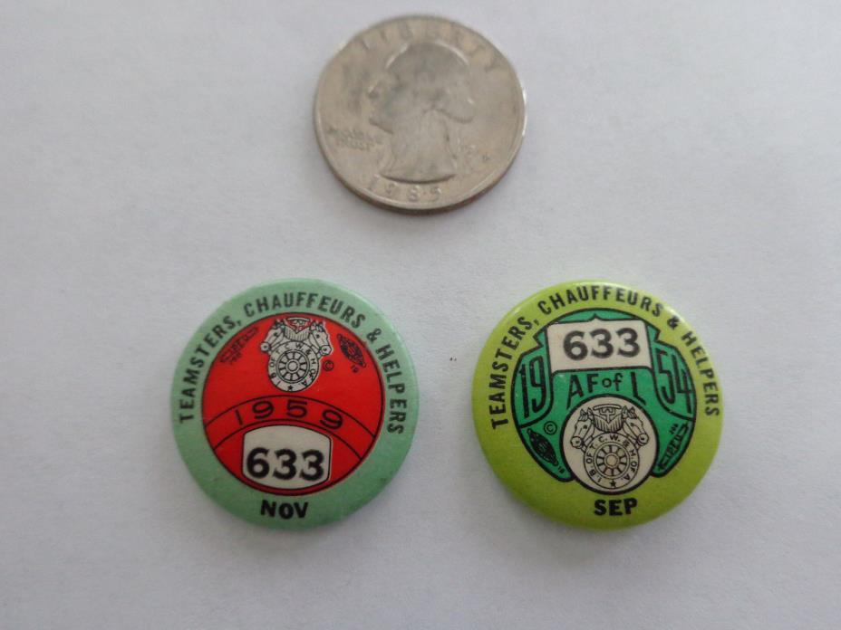 1954&59 TEAMSTERS CHAUFFEURS HELPERS #633 - Manchester N.H. pinback button