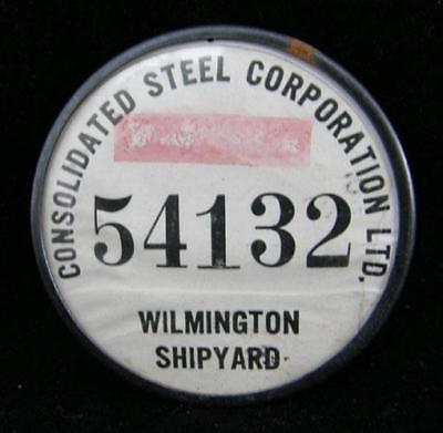 Consolidated Steel Wilmington Shipyard pinback button