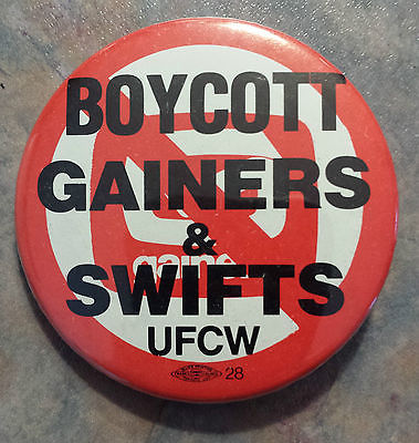 UFCW Boycott Gainers & Swifts Strike Canada Trade Union Pinback 1986 Ver A