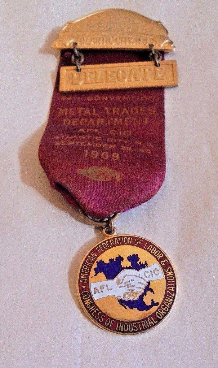 Vintage 1969 Metal Trades Dept Atlantic City Delegate Trade Union Pinback Medal