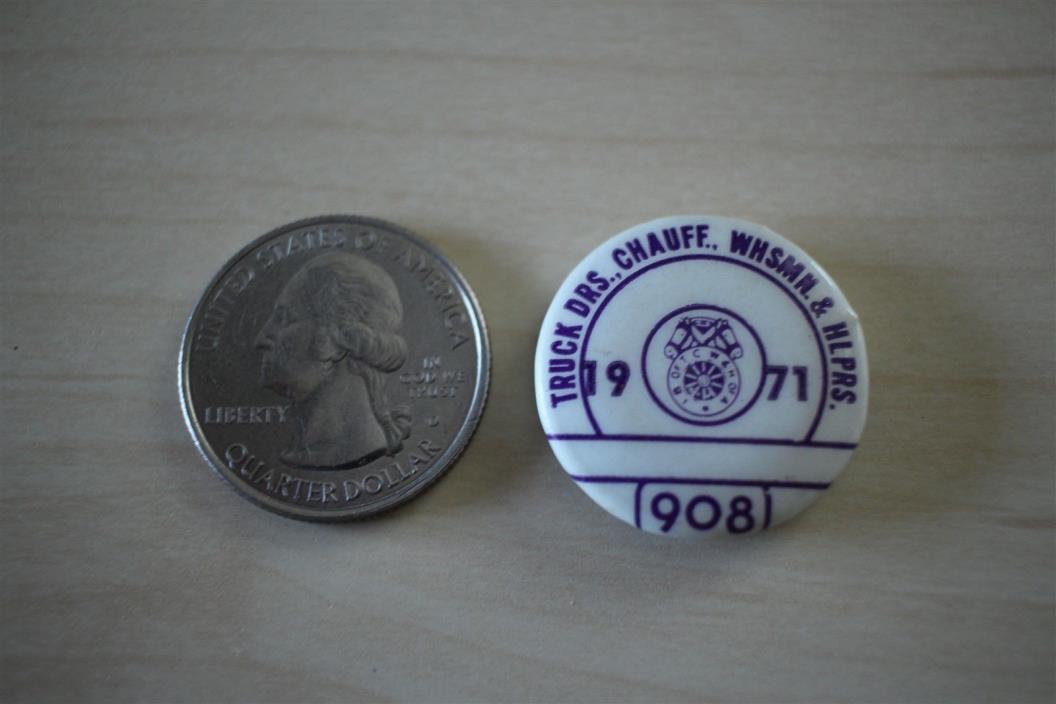 1971 Truck Drivers Chauffeurs Warehouse Helpers Labor Union Pin Pinback Button