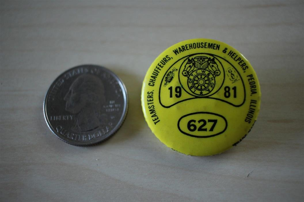 1981 Teamsters Warehousemen Helpers Labor Union Peoria Illinois Pinback Button