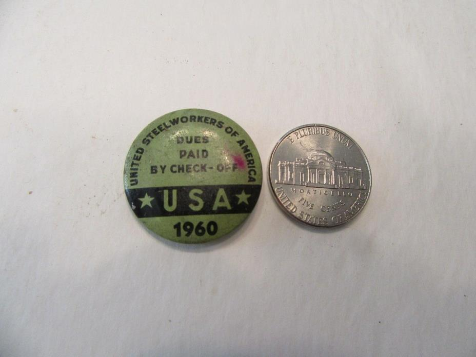 Original 1960 United Steel Workers of America Union Pin / Dues Paid