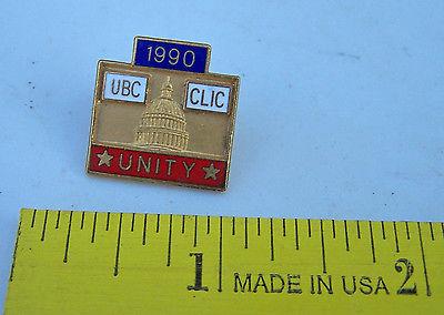 1990 CARPENTERS Union Pin - UBC CLIC Unity
