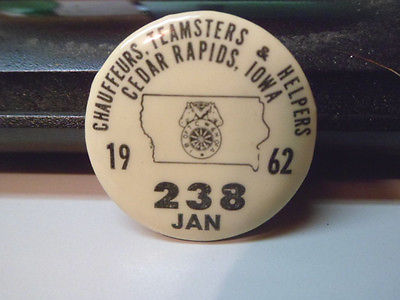 1962 Chauffeurs Teamsters & Helpers Local 238 Cedar Rapids Iowa Pinback