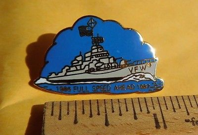 1986 1987 Full Speed Ahead Navy VFW pin Fraternal Military