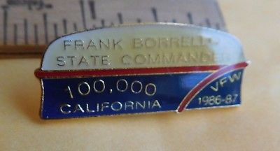1986 1987 VFW 100,000 California Frank Borello State Commander pin Fraternal