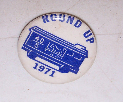 1971 Veterans Group 40/8 Round Up Pinback Pin - Blue & White Train Car