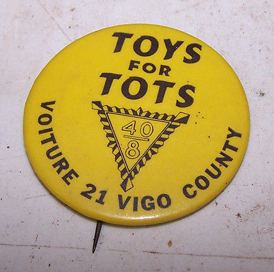 Vintage TOYS FOR TOTS 40/8 Vigo County Indiana Terre Haute Pinback Pin