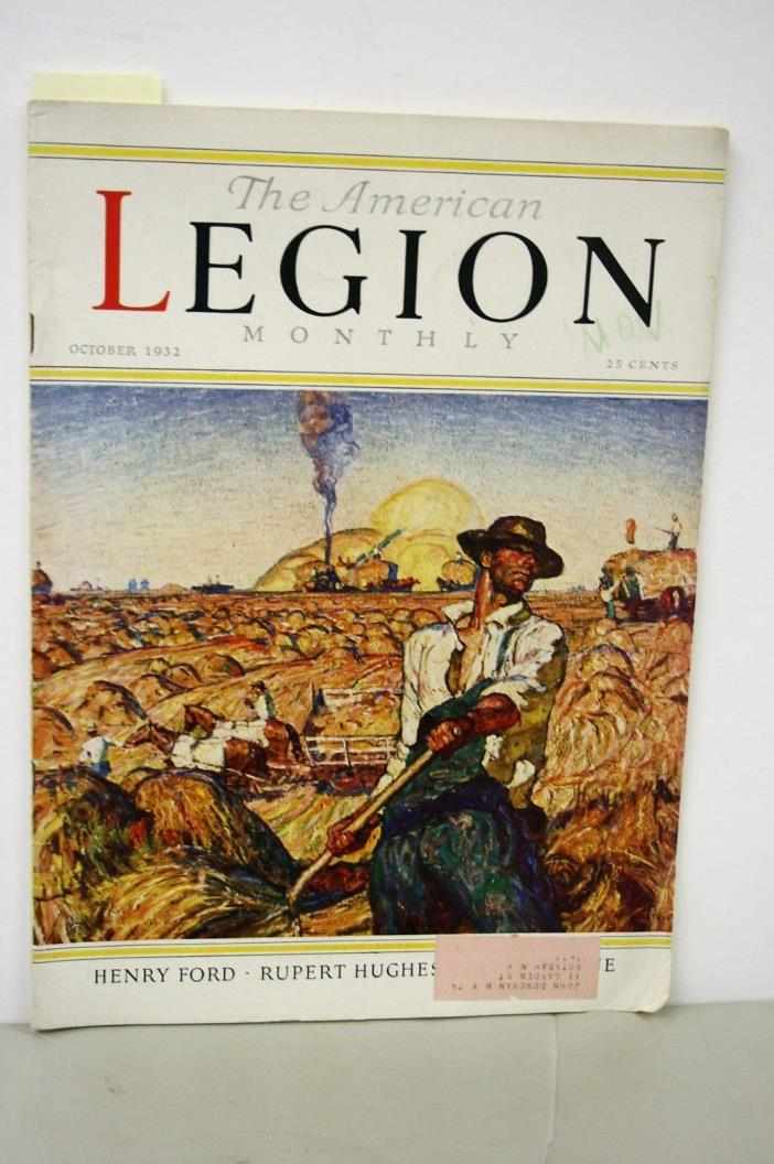 October 1932 The American Legion Monthly Magazine with Henry Ford Article
