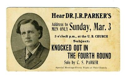 Dr J R Parker Address to Men Only Knocked Out in the Fourth Round Ad Card
