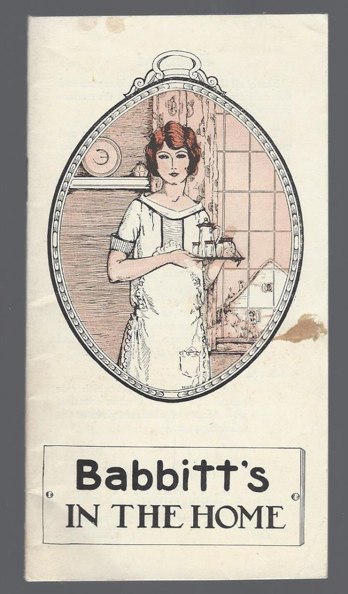 Babbitt's In the Home.  Babbitt's Pure Concentrated Lye. 1923 booklet