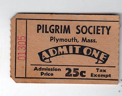 1940s PILGRIM SOCIETY Plymouth Massachusetts TICKET Stub PLIMOTH Plantation MASS