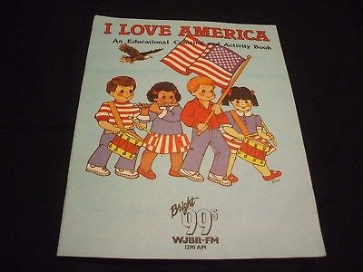 1991 WJBR-FM 99.5 I LOVE AMERICA Educational Coloring & Activity Book